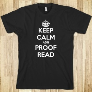 keep-calm-adn-proof-read.american-apparel-unisex-fitted-tee.black.w760h760
